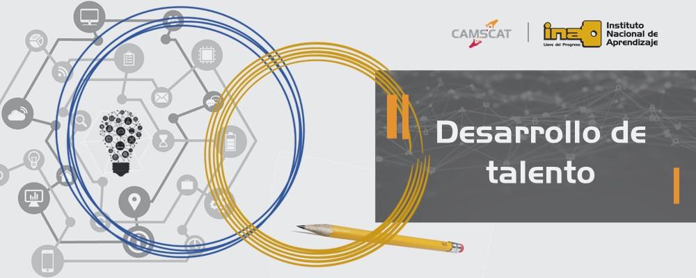 CamSCAT apoya iniciativas clave de desarrollo de talento